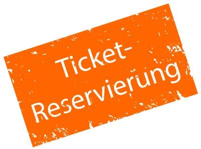 Ticket-Reservierung
